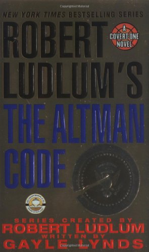9780312995454: Robert Ludlum's the Altm: A Covert-One Novel