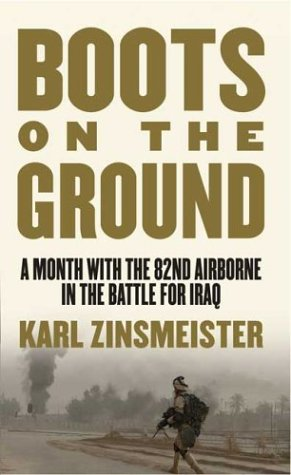 9780312996086: Boots on the Ground: A Month with the 82nd Airborne in the Battle for Iraq