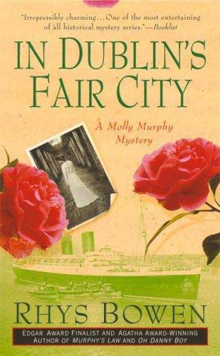 9780312997021: In Dublin's Fair City (A Molly Murphy Mystery)