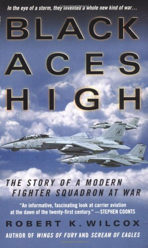 9780312997083: Black Aces High: The Story of a Modern Fighter Squadron at War