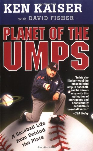 9780312997106: Planet of the Umps: A Baseball Life from Behind the Plate