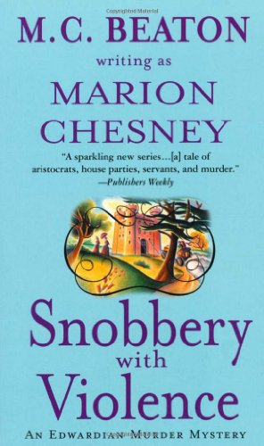 9780312997168: Snobbery with Violence: An Edwardian Murder Mystery (Edwardian Murder Mysteries)
