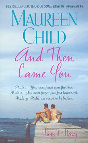 9780312997526: And Then Came You: Sam's Story