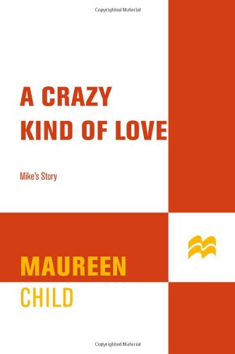 9780312997533: A Crazy Kind of Love: Mike's Story