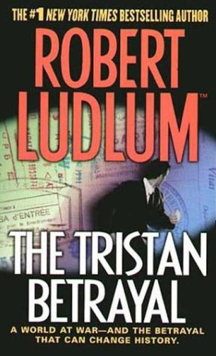 9780312997748: The Tristan Betrayal