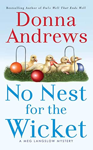 9780312997915: No Nest for the Wicket (A Meg Lanslow Mystery)