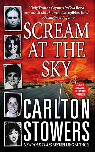 9780312998196: Scream at the Sky: Five Texas Murders and One Man's Crusade for Justice (St. Martin's True Crime Library)