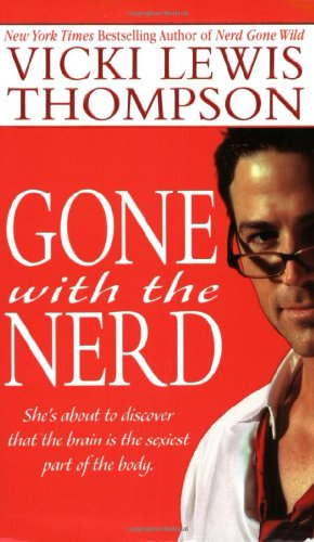 9780312998585: Gone With the Nerd (The Nerd Series)