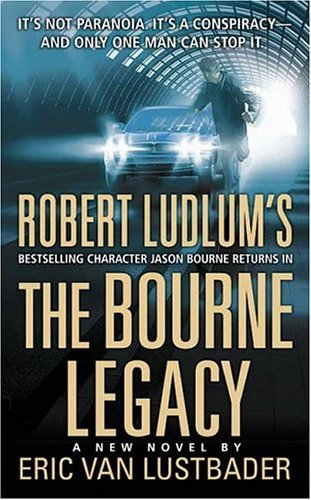 9780312999520: The Bourne Legacy