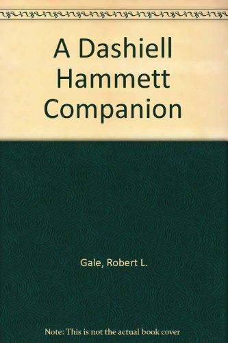 9780313007385: A Dashiell Hammett Companion