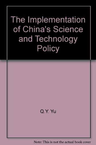 9780313007538: The Implementation of China's Science and Technology Policy