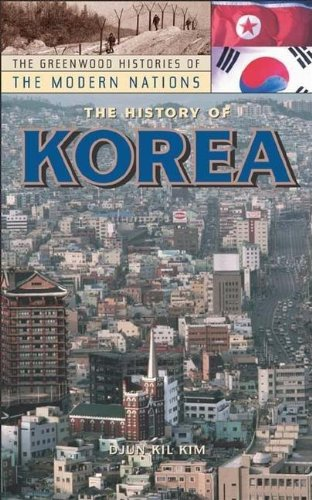 9780313038532: The History Of Korea (The Greenwood Histories of the Modern Nations)