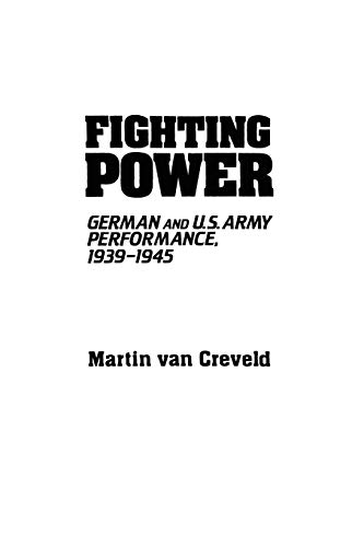 9780313091575: Fighting Power: German and U.S. Army Performance, 1939-1945 (Contributions in Military Studies)