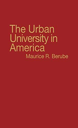 9780313200311: The Urban University in America