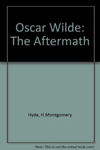 9780313200847: Oscar Wilde: The Aftermath
