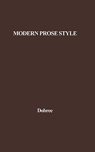 9780313201240: Modern Prose Style
