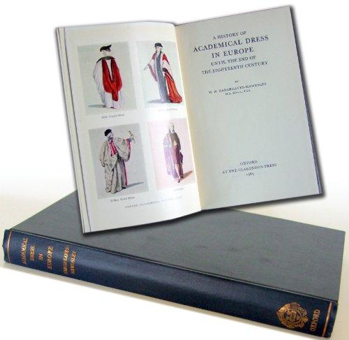 A History of Academical Dress in Europe: W. N. Hargreaves-Mawdsley