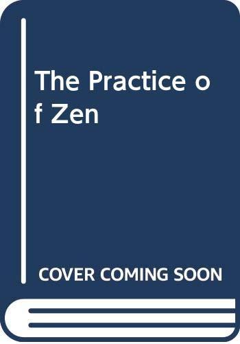 9780313202643: The Practice of Zen