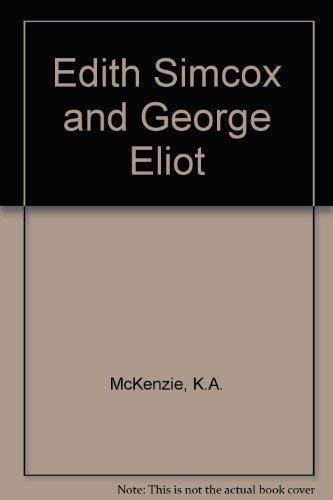 Edith Simcox and George Eliot: McKenzie, K.A.