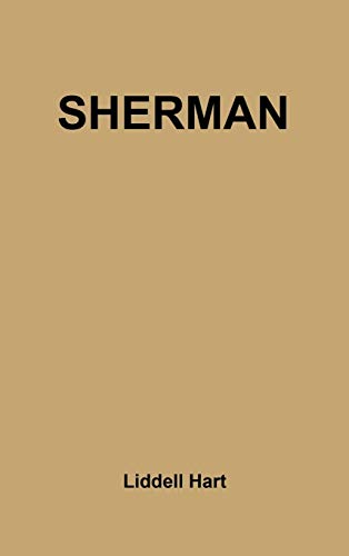 9780313202889: Sherman: Soldier, Realist, American