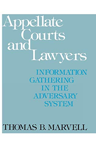9780313203121: Appellate Courts and Lawyers: Information Gathering in the Adversary System (Contributions to Librarianship and Information Science)
