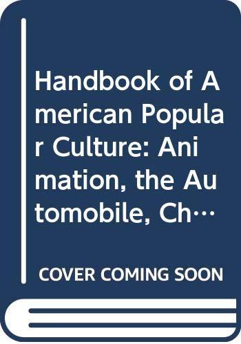 9780313203251: Handbook of American Popular Culture, Vol. 1: Advertising-Graffiti