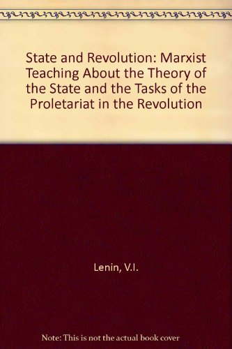 9780313203510: State and Revolution: Marxist Teaching about the Theory of the State and the Tasks of the Proletariat in the Revolution