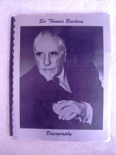 9780313203671: Sir Thomas Beecham Discography