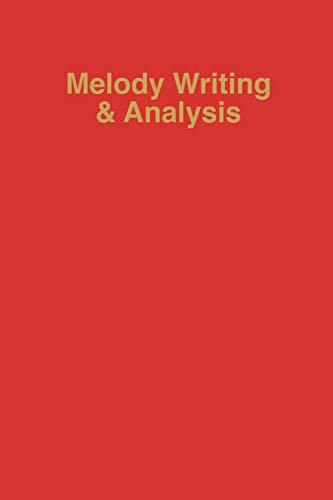9780313204265: Melody Writing and Analysis