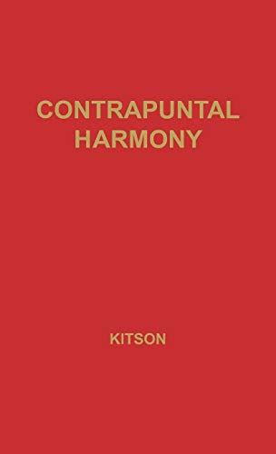 9780313204418: Contrapuntal Harmony for Beginners