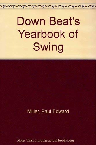 9780313204760: Down Beat's Yearbook of Swing.