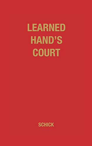 Learned Hand's Court: Marvin Schick