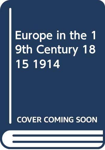 Europe in the Nineteenth Century, 1815-1914: Lipson, E.