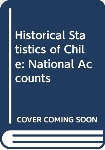 9780313206191: Historical Statistics of Chile, Volume I: National Accounts: National Accounts v. 1