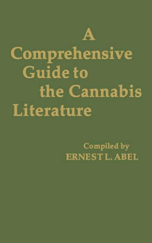 9780313207211: A Comprehensive Guide to the Cannabis Literature