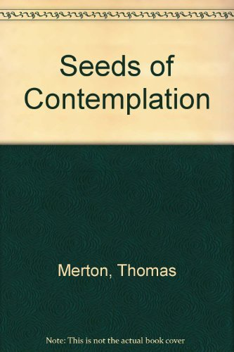 9780313207563: Seeds of Contemplation