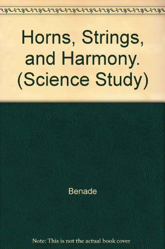 9780313207716: Horns, Strings, and Harmony (Science Study)