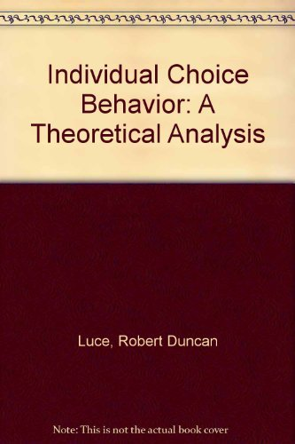 9780313207785: Individual Choice Behavior: A Theoretical Analysis