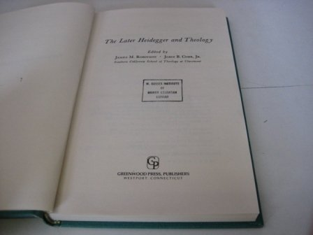9780313207839: The Later Heidegger and Theology (New Frontiers in Theology: Discussions among German and American Theologians)