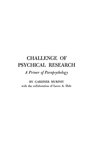 9780313209444: Challenge of Psychical Research: Primer of Parapsychology (World Perspectives)