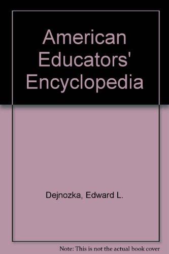 9780313209543: American Educators' Encyclopedia