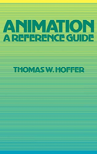 9780313210952: Animation: A Reference Guide (American Popular Culture)
