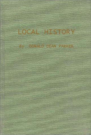 9780313211003: Local History: How to Gather It, Write It, and Publish It