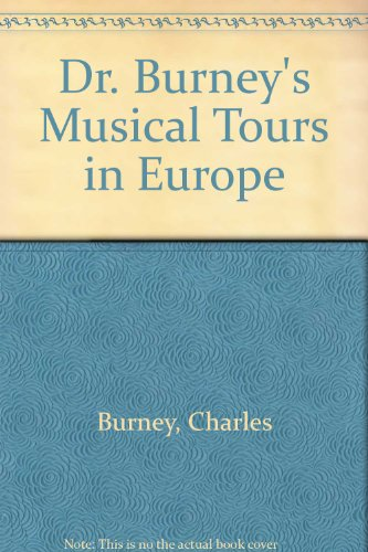 9780313211058: Dr. Burney's Musical Tours in Europe