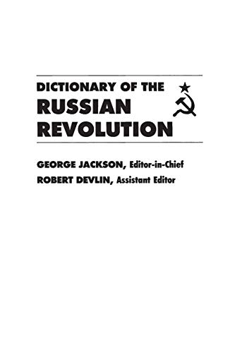 9780313211317: Dictionary of the Russian Revolution (Perspectives in Artificial)