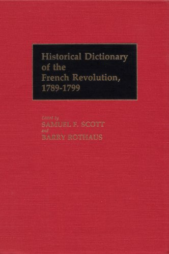 9780313211416: Historical Dictionary of the French Revolution, 1789-1799 2 Vols: Historical Dictionary of the French Revolution, 1789-1799 [2 volumes] (Historical Dictionaries of French History, Vol 1&2)