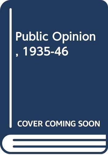 9780313211652: Public Opinion, 1935-46