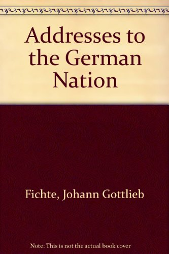 9780313212079: Addresses to the German Nation