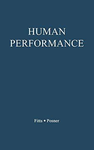 9780313212451: Human Performance (Basic Concepts in Psychology)