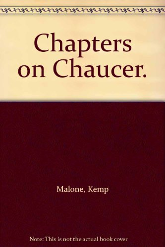 9780313212604: Chapters on Chaucer.